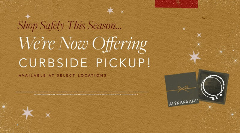 NOW AVAILABLE! Curbside Pickup at Select Retail Locations